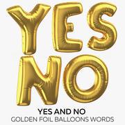 Ja und keine goldenen Folienballon-Wörter 3d model